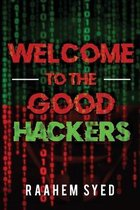 Welcome to the Good Hackers