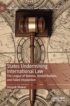 States Undermining International Law