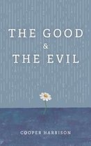The Good and The Evil