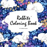 Rabbits Coloring Book for Children (8.5x8.5 Coloring Book / Activity Book)