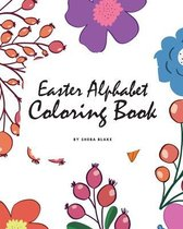 Easter Alphabet Coloring Book for Children (8x10 Coloring Book / Activity Book)