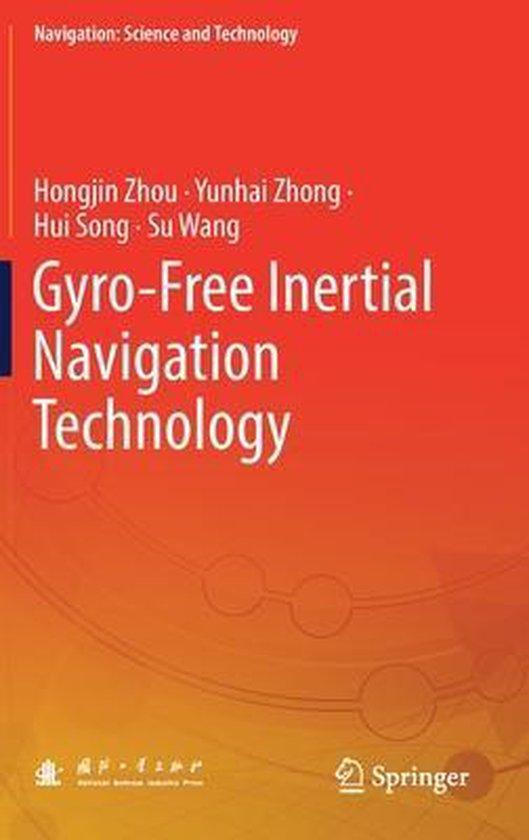 Boek cover Gyro-Free Inertial Navigation Technology van Hongjin Zhou (Hardcover)