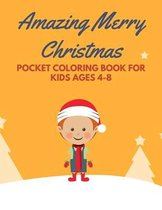 Amazing Merry Christmas Pocket Coloring Book for Kids ages 4-8