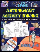 Astronaut Activity Book for Kids Ages 4-8