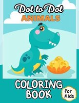 Dot to Dot Animals Coloring Book For Kids