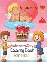 Valentines Day Coloring Book For Kids Ages 4-8