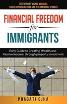 Financial Freedom for Immigrants