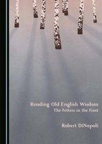 Reading Old English Wisdom
