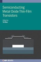 Semiconducting Metal Oxide Thin-Film Transistors