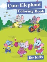 Cute Elephant Coloring Book for Kids