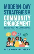 Modern-Day Strategies for Community Engagement