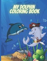 My Dolphin Coloring Book