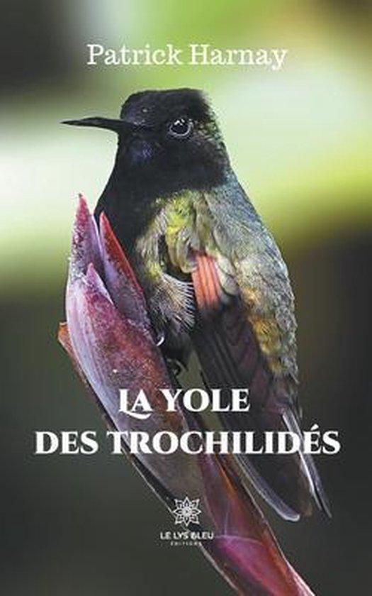 La yole des trochilides