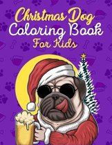 Christmas Dog Coloring Book For Kids