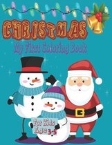 Christmas my first coloring book for kids age 3-5