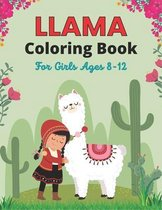 LLAMA Coloring Book For Girls Ages 8-12