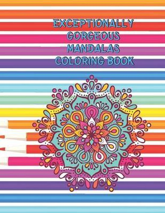 exceptionally gorgeous Mandalas Coloring Book