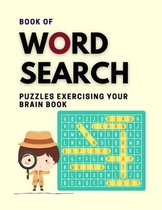 Book Of Word Search Puzzles Exercising Your Brain Book
