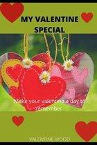 My Valentine Special