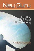A 'Neu' Spiritual Awakening