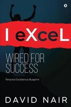 I-eXceL Wired for Success