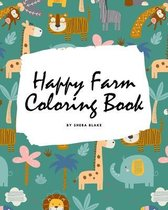 Happy Farm Coloring Book for Children (8x10 Coloring Book / Activity Book)