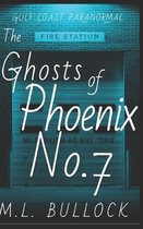 The Ghosts of Phoenix No 7