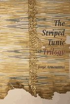 The Striped Tunic Trilogy