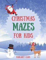 The Ultimate Christmas Mazes for Kids: Perfect Present for Toddlers & Kids