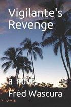 Vigilante's Revenge