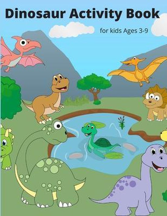 Dinosaur Activity Book for Kids Ages 3-9