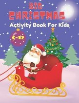 Big Christmas activity book for Kids: Ages 9-12