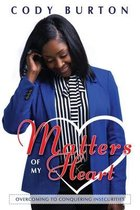 Matters of My Heart