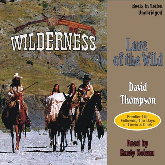 Boek cover Lure of the Wild van David Thompson (Onbekend)