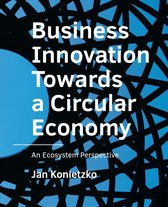 A+BE Architecture and the Built Environment  -   Business Innovation Towards a Circular Economy