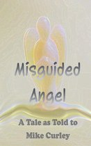 Omslag Misguided Angel