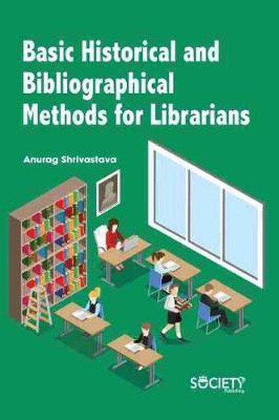Basic Historical and Bibliographical Methods for Librarians