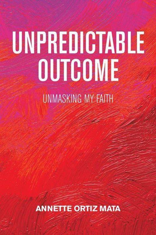 Unpredictable Outcome