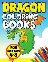 Dragon Coloring Books for Kids Ages 4-8