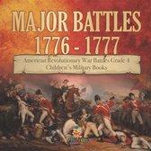 Major Battles 1776 - 1777 - American Revolutionary War Battles Grade 4 - Children's Military Books