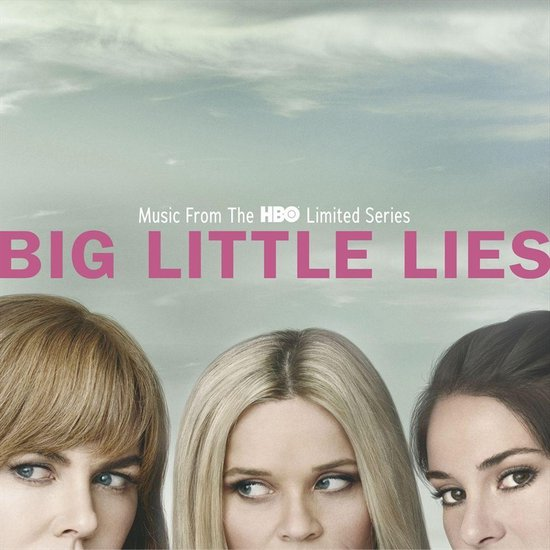 Big Little Lies (Music From The Hbo