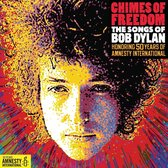 Chimes Of Freedom - The Songs Of Bob Dylan
