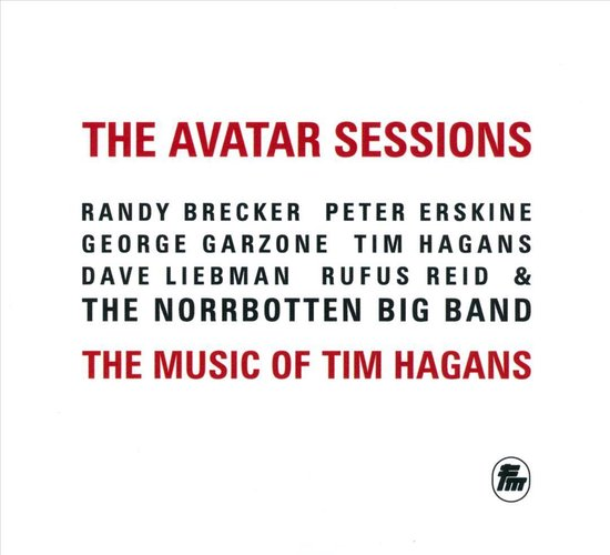 Avatar Sessions: The Music of Tim Hagans