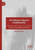 EU Influence Beyond Conditionality