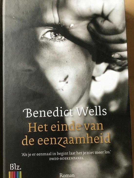 Boek cover Het einde van de eenzaamheid van Benedict Wells (Hardcover)