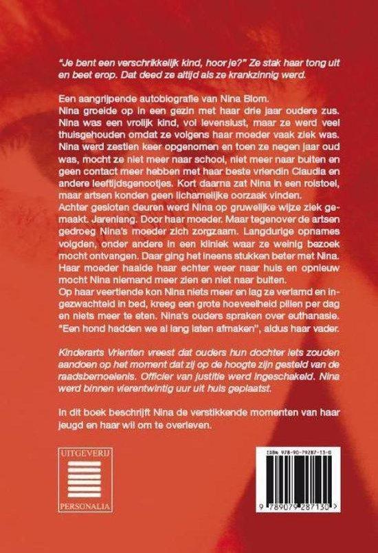 Boek cover Je Bent Een Verschrikkelijk Kind van Nina Blom (Hardcover)