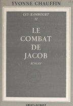 Les Rambourt (2). Le combat de Jacob