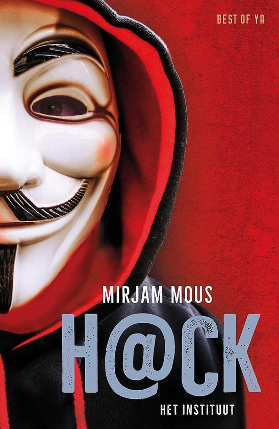 Boek cover H@ck 1 - H@ck – Het instituut van Mirjam Mous (Hardcover)