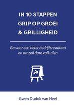 In 10 stappen  -   In 10 stappen Grip op Groei & Grilligheid