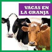 Vacas En La Granja (Cows on the Farm)